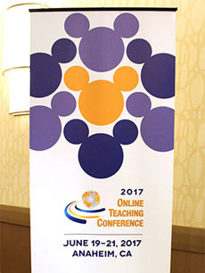 The Online Teaching Conference 2017 ran from June 19-21, 2017, at the Anaheim Hilton in Anaheim, Calif.