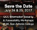CCC Information Security & IT Accessibility Workshops, July 24 & 25, 2017